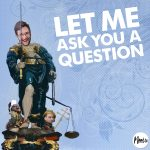 Let Me Ask You A Question Ep52: Happy Anniversary