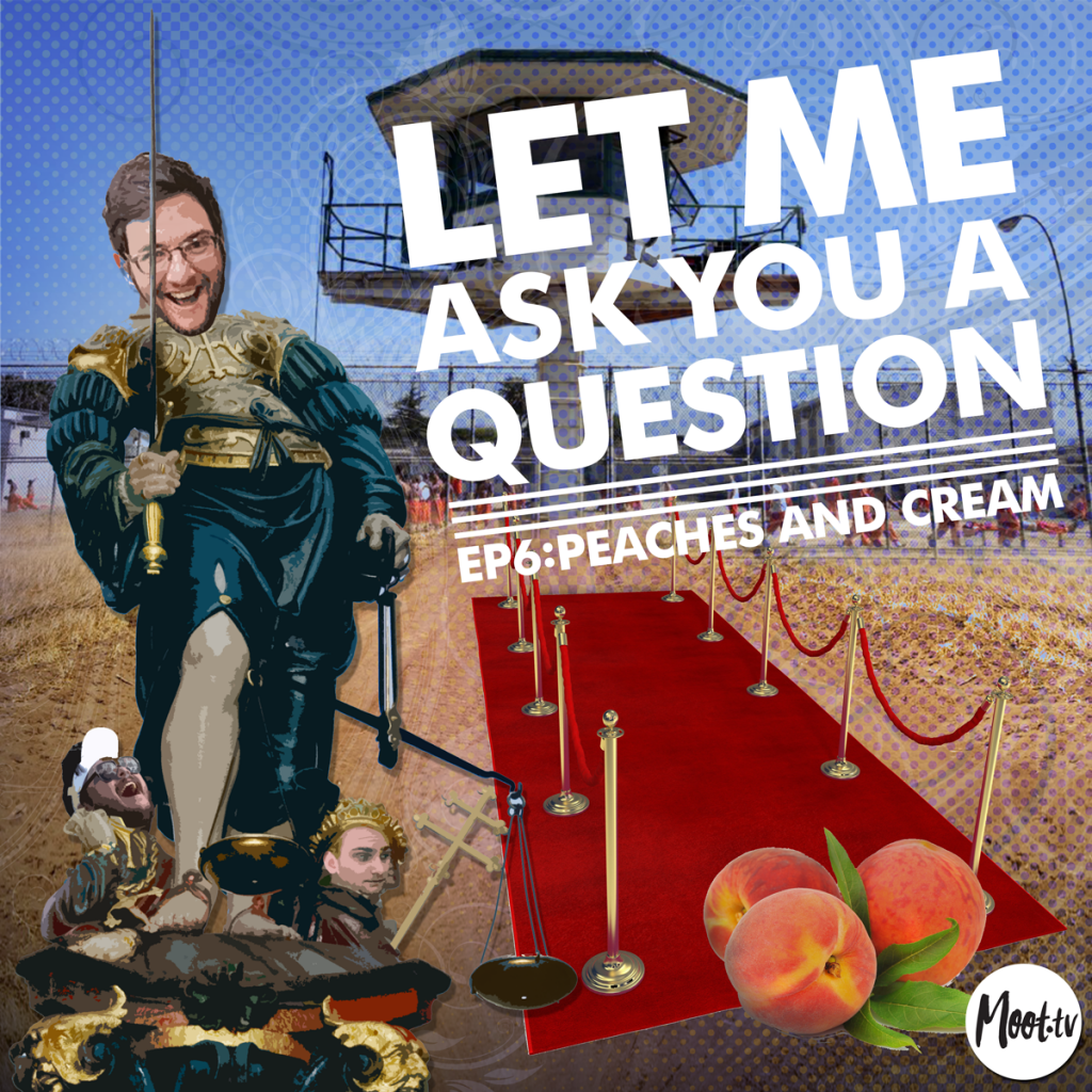 Let Me Ask You A Question Ep6: Peaches and Cream