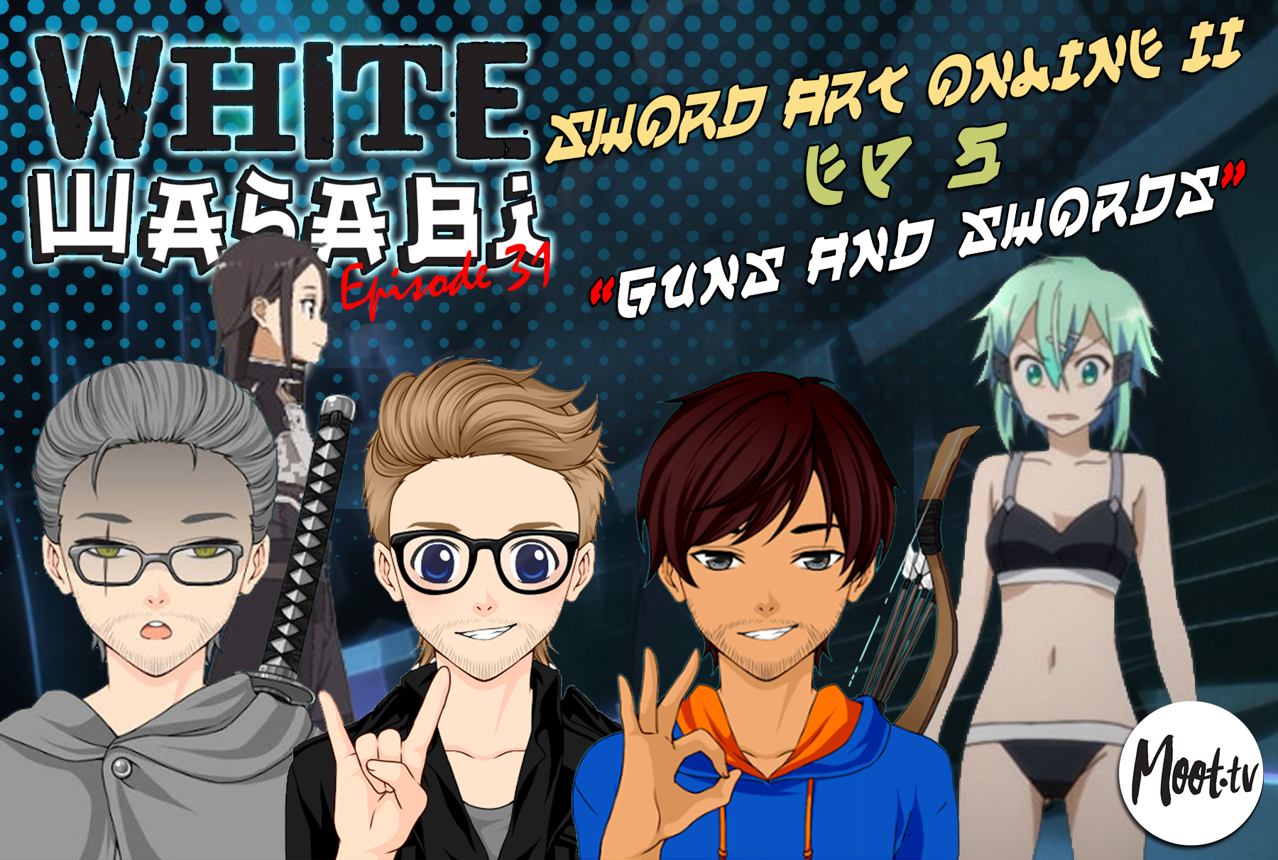 "White Wasabi Ep31: Sword Art Online 2 Ep 5 ""Guns and Swords"""