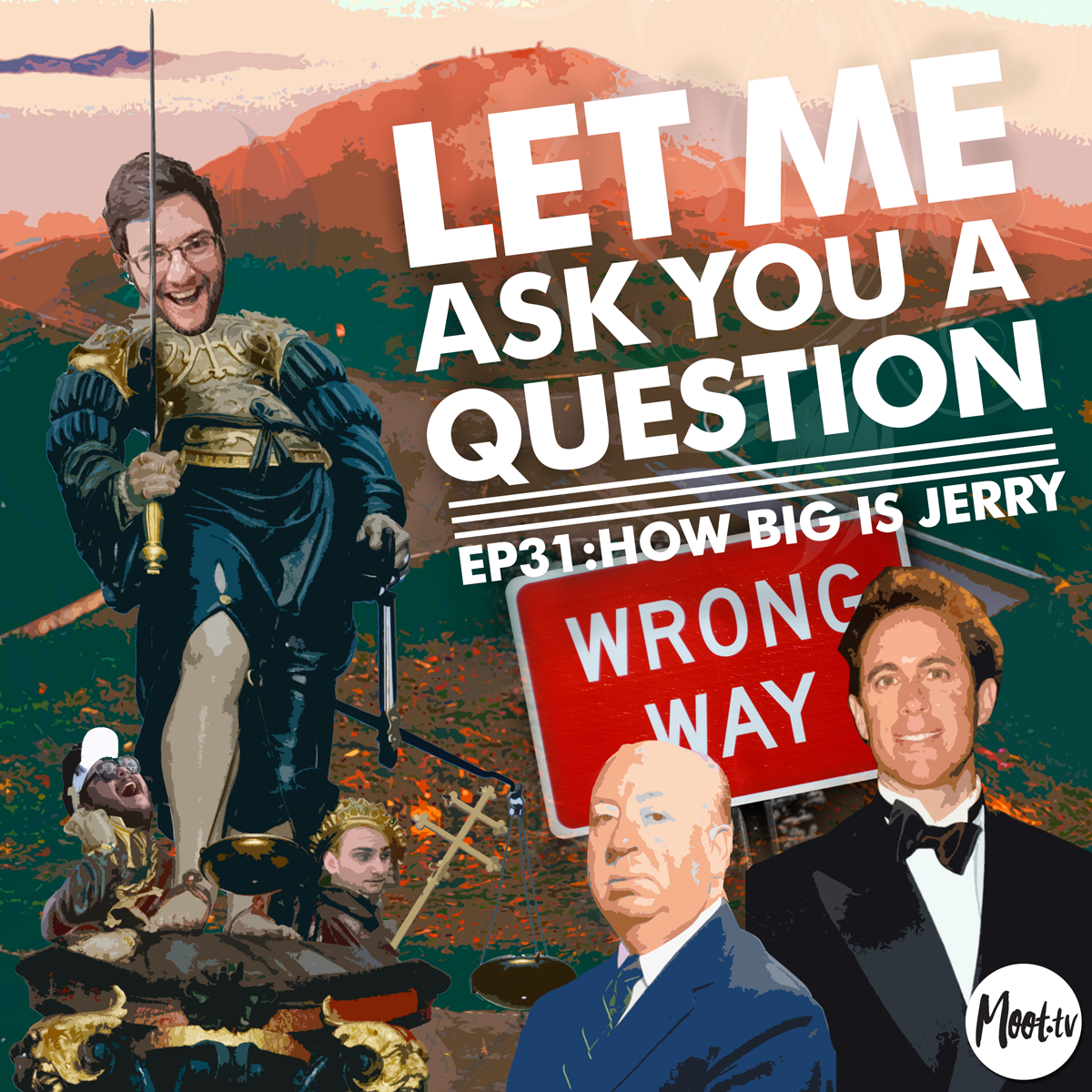Let Me Ask You A Question Ep31: How Big Is Jerry