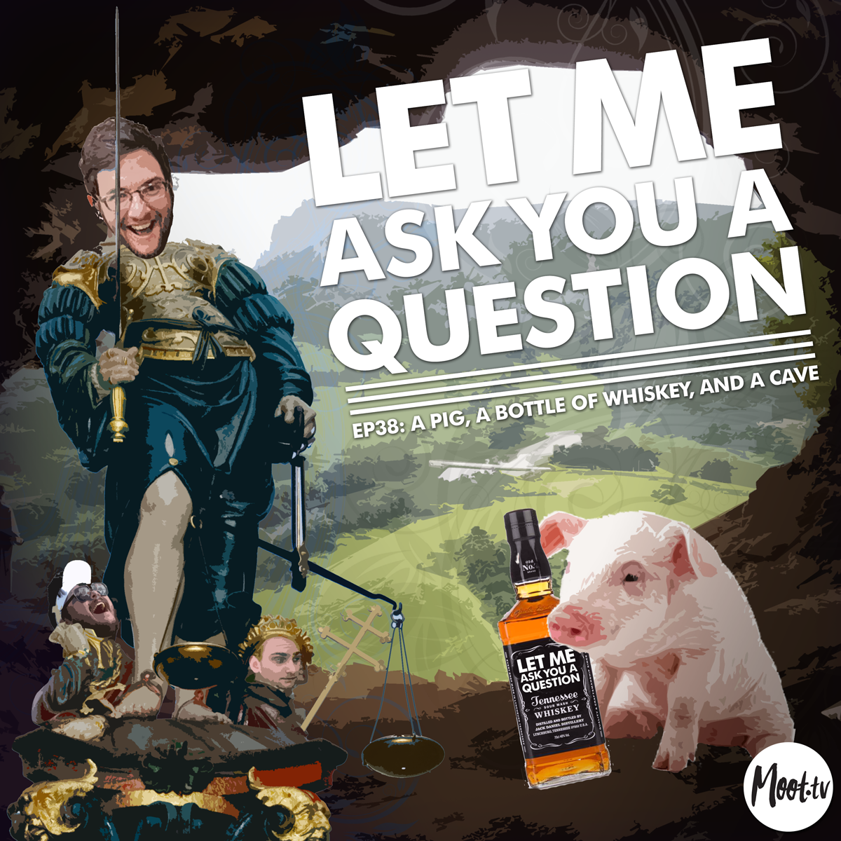 Let Me Ask You A Question Ep38: A Pig, A Bottle of Whiskey, and a Cave