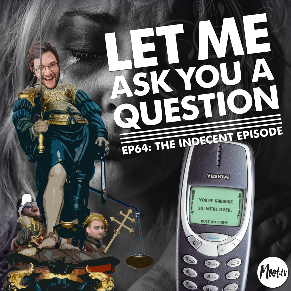 Let Me Ask You A Question Podcast Ep 64: The Indecent Episode