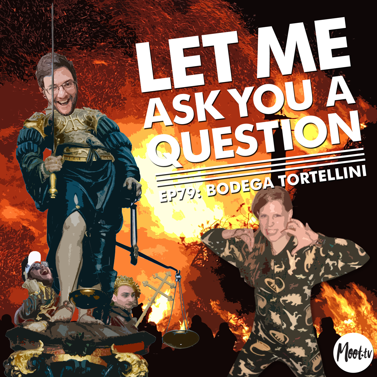 Let Me Ask You A Question Ep79: Bodega Tortellini